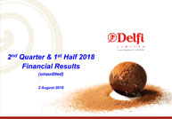 2nd Quarter & 1st Half 2018 Financial Results (unaudited)